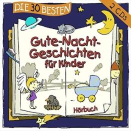 Die 30 besten Gute-Nacht-Geschichten für Kinder [2 CDs] - 1