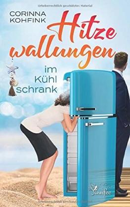 Hitzewallungen im Kühlschrank: Ein Liebesroman mit Herz, Humor und Tiefgang - 1