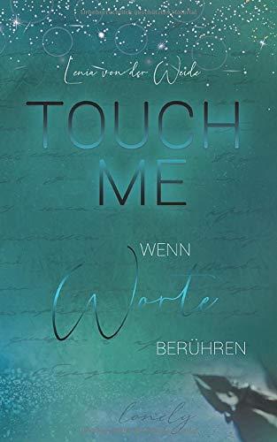 Touch me: Wenn Worte berühren (Liebesroman Neuerscheinung) - 1